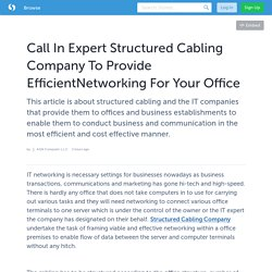 Expert Structured Cabling Company To Provide Efficient Networking keyword: Structured Cabling Company