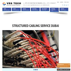Structured Cabling Services - Cable Installation - Network Cabling Dubai