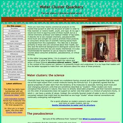 Structured Water Pseudoscience and Quackery