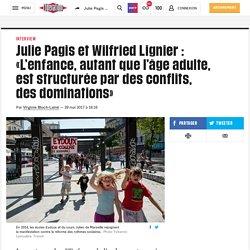(20+) Julie Pagis et Wilfried Lignier : «L'enfance, autant que l'âge adulte, eststructurée par des conflits, desdominations»