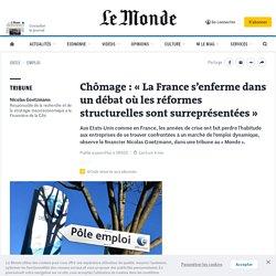 chomage-la-france-s-enferme-dans-un-debat-ou-les-reformes-structurelles-sont-surrepresentees_6030590_3232