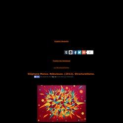 Stéphane Manse,Nébuleuse,2012,Structurellisme,éducation,enseignement,analyse et etude de la toile et du style,art,culture,peinture
