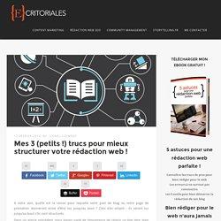 3 trucs pour mieux structurer votre rédaction web ! – Ecritoriales.com
