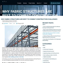 Why Fabric Structures are Best to Combat Construction Challenges - Pavilion Structures.