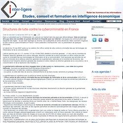 Structures de lutte contre la cybercriminalité en France