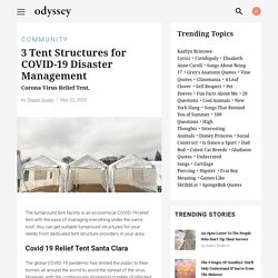 3 Tent Structures for COVID-19 Disaster Management