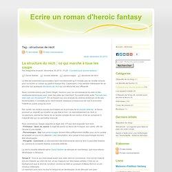Tag - structures de récit - Ecrire un roman d'heroic fantasy