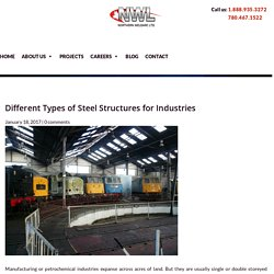 Different Types of Steel Structures for Industries