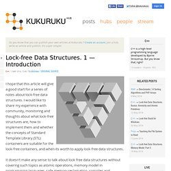 Lock-free Data Structures. 1 — Introduction / C++ / Kukuruku / Technology Hub