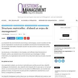 Structures matricielles : d'abord un enjeu de management !