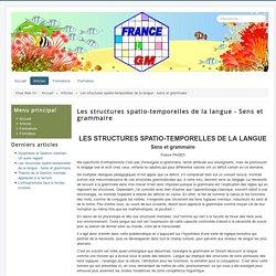 Les structures spatio-temporelles de la langue - Sens et grammaire - France GM