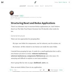 Structuring React and Redux Applications — Frontend Weekly