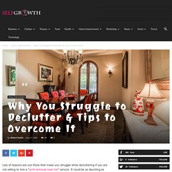 Why You Struggle to Declutter & Tips to Overcome It