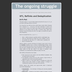 The ongoing struggle » Blog Archive » XFS, Reflinks and Deduplication
