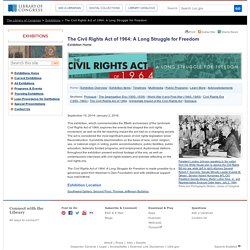 The Civil Rights Act of 1964: A Long Struggle for Freedom