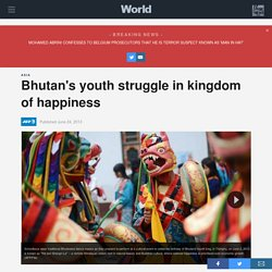 Bhutan's youth struggle in kingdom of happiness