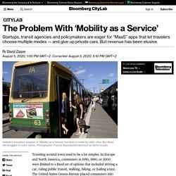 The Struggle to Make 'Mobility as a Service' Make Money