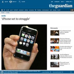 'iPhone set to struggle', says Guardian