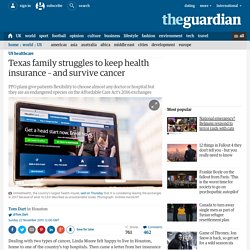 Texas family struggles to keep health insurance – and survive cancer