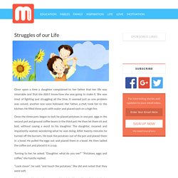 Struggles of our Life - Moral Stories