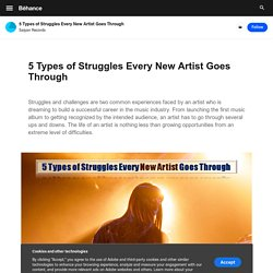 5 Types of Struggles Every New Artist Goes Through on Behance