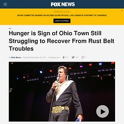 Hunger Is Sign Of Ohio Town Still Struggling To Recover From Rust Belt Troubles
