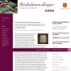 En struktur för synligt lärande - Förstelärare i Svedala