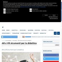 AR e VR strumenti per la didattica - BussolaScuola