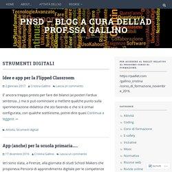 Strumenti digitali – PNSD – blog a cura dell'AD prof.ssa Gallino