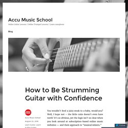 How to Be Strumming Guitar with Confidence