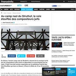 Au camp nazi du Struthof, la voix étouffée des compositeurs juifs