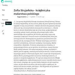 Zofia Stryjeńska - księżniczka malarstwa polskiego