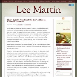 "Stuart Dybek's ""Sunday at the Zoo"": A Class in Narrative Structure - Lee Martin"