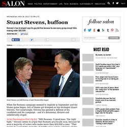 Stuart Stevens, buffoon