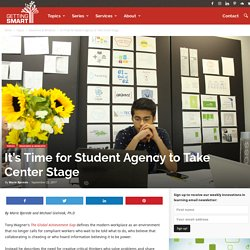It's Time for Student Agency to Take Center Stage