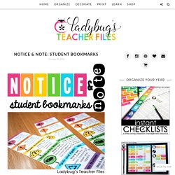 Notice & Note: Student Bookmarks - Ladybug's Teacher Files
