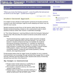 Student-Centered and Teacher-Centered Approaches: Class Notes