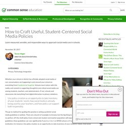 How to Craft Useful, Student-Centered Social Media Policies