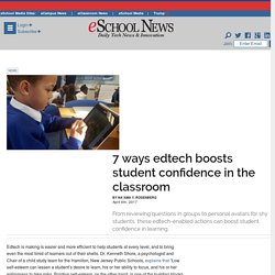 7 ways edtech boosts student confidence in the classroom