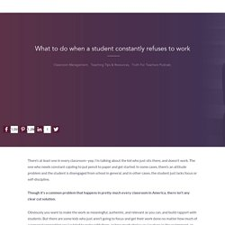 What to do when a student constantly refuses to work