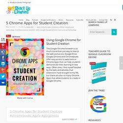 5 Chrome Apps for Student Creation