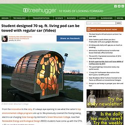 Student designed 70 sq. ft. living pod can be towed with regular car