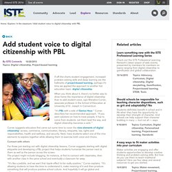 Add student voice to digital citizenship with PBL