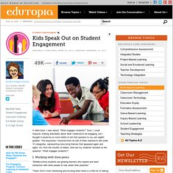 Kids Speak Out on Student Engagement