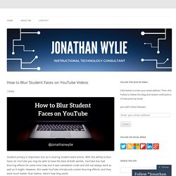 How to Blur Student Faces on YouTube Videos