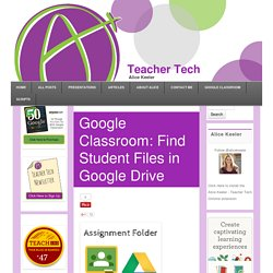 Find Student Files in Google Drive