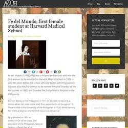 Fe del Mundo, first female student at Harvard Medical School