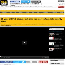 28-year old PhD student debunks the most influential austerity study
