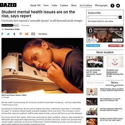 Student mental health issues are on the rise, says report