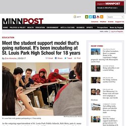Meet the student support model that's going national. It's been incubating at St. Louis Park High School for 18 years